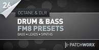 Octane & DLR - Drum & Bass FM8 Presets