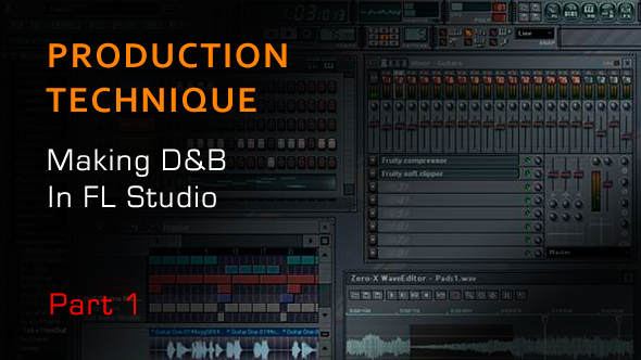How To Make Drum And Bass In FL Studio