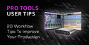 Studio_tips_pro_tools_20_tips_to_improve_workflow