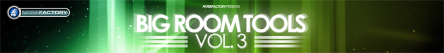 Banner_noisefactory_big_room_tools_vol.3_628x75