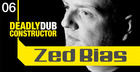 Zed Bias  Deadly Dub Constructor