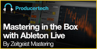 Mastering-in-the-box-with-ableton-live---loopmasters---582-x-298