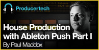 House-production-with-ableton-push-part-i---loopmasters---582-x-298
