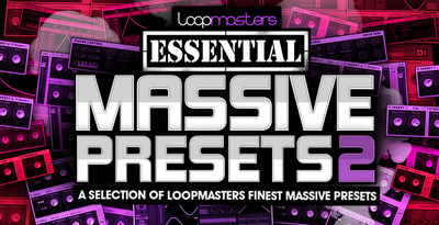Loopmasters_essential_massive_presets_2_1000_x_512
