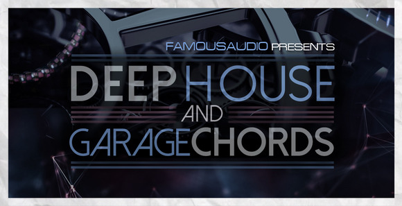 Deep_house___garage_chords_1000x512