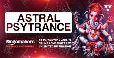 Singomakers_Astral_Psy_Trance_Bass_Synths_Vocals_Drums_-One_Shots_-FX_unlimited_inspiration__1000-512.jpg?1505139335