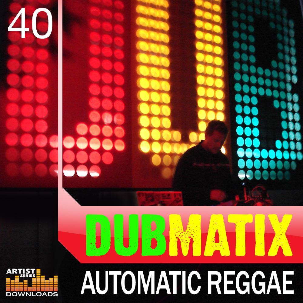 Dubmatix, Automatic Reggae, Dub Samples, Reggae Samples, Roots ...