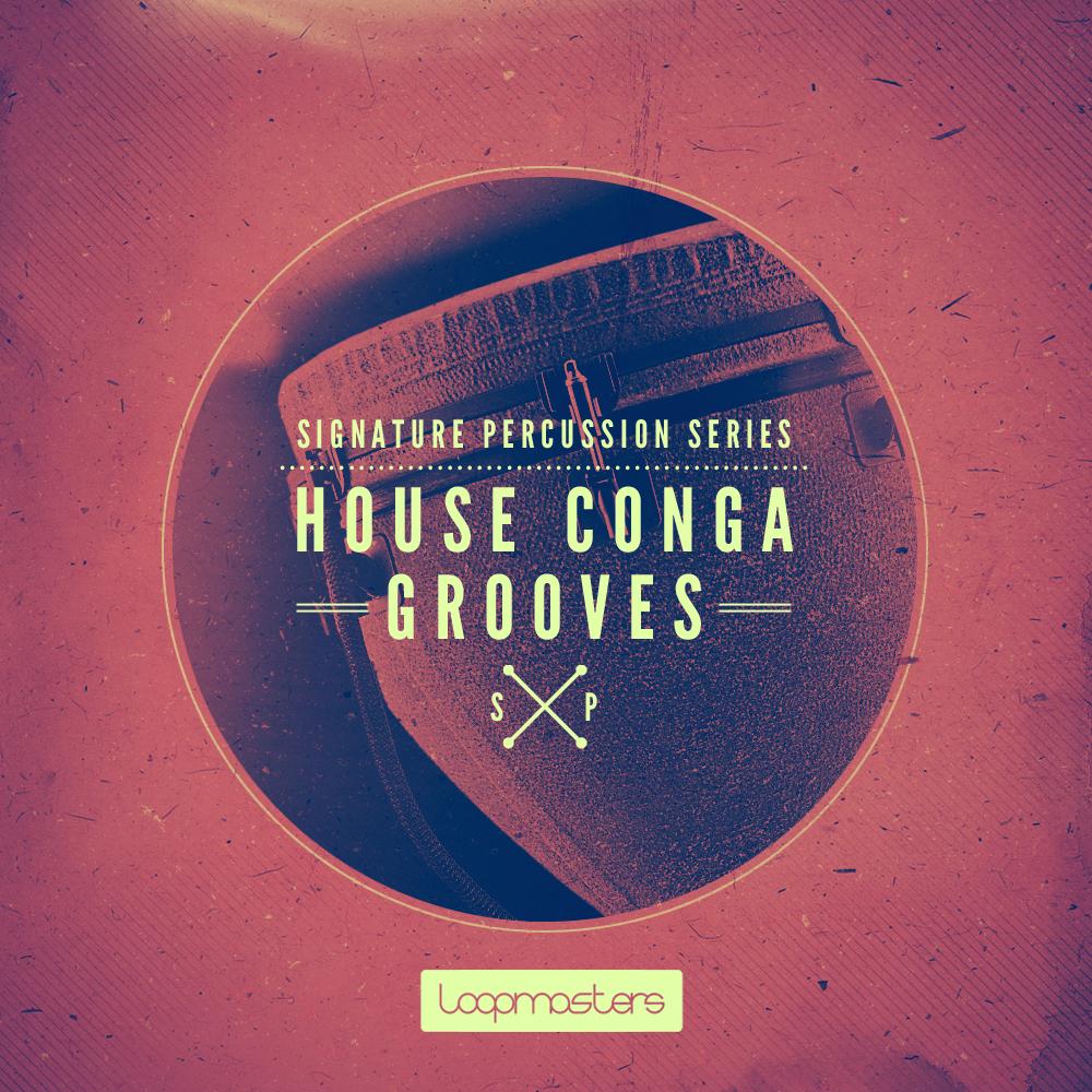 House Percussion Samples, Signature Percussion - House Conga ...