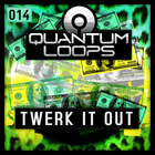 Quantum_loops_twerk_it_out_1000x_1000