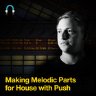 Making-melodic-parts-for-house-with-push---fb---1000-x-1000