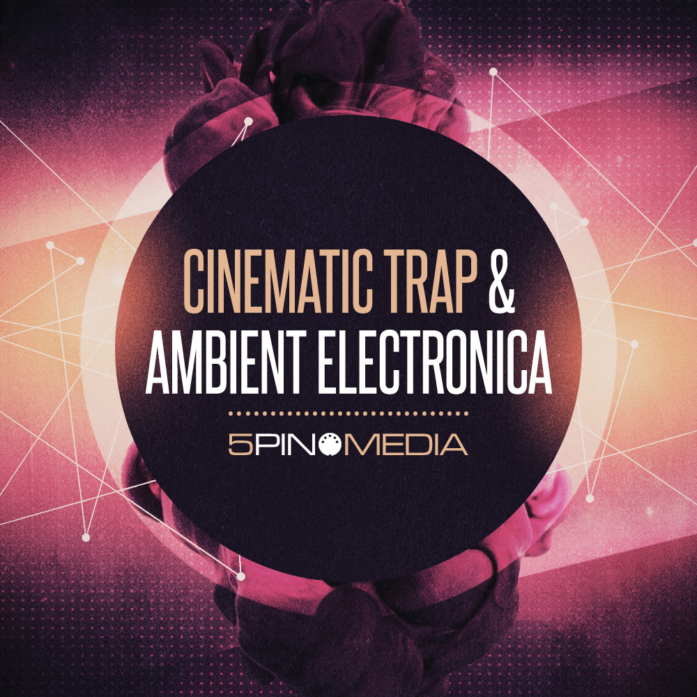 Cinematic Trap Samples, Ambient Electronica Loops, Deep Trap ...