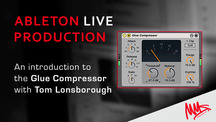Manchestermidishcool ableton glue compressor overview