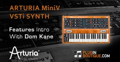 Arturia Mini V Analog Synth - Plugin Show & Tell With Dom Kane