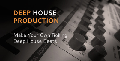 Drum Production - Make A Rolling Deep House Beat