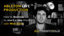 Djtechtools ableton turn your beatboxing into a track mad zach