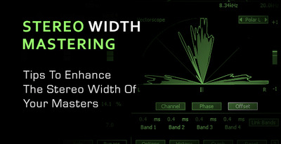 Stereo Width Mastering Tips