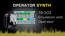 Operator synth tutorial tb303 emulation in operator