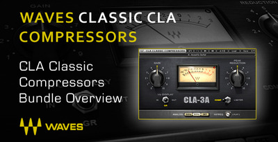 Compression With Waves CLA Classic Compressors