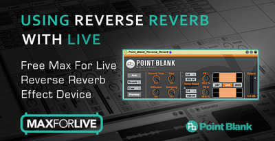 Free Max for Live Reverse Reverb Ableton Effect - From Point