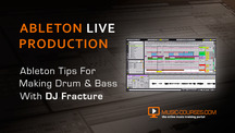 Making drum and bass in ableton live djfracture