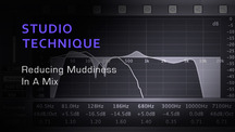 Studio mixing tips reducing muddiness in a mix