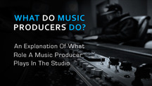 What do music producers do edited