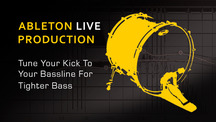 Tune your kick drum to tighten bass