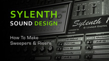 Sylenth sound design create sweepers and risers