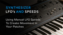 Synth lfo speeds tips for patch design