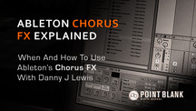 Ableton chorus fx how and when to use