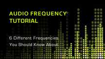 Audio frequency tutorial