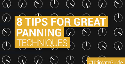Loopmasters 8 tips for using panning effectively