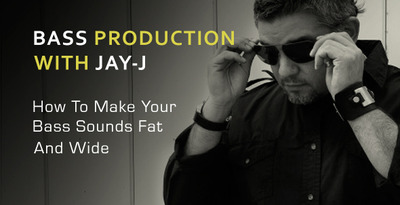 Making Your Bass Sounds Fat and Wide - With Producer Jay-J