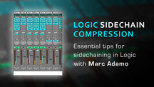 Logic sidechain compression tips with marc adamo