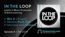 Producertech intheloop episode2 feb2014