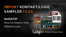 Quicktips importing sampler files into ableton