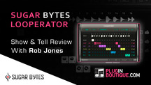 Pluginboutique sugar bytes looperator overview