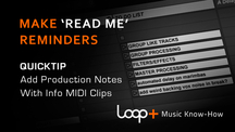Quicktips make readme reminders with midi clips
