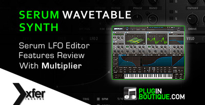 Serum Wavetable Synth LFO Features Overview - With Producer