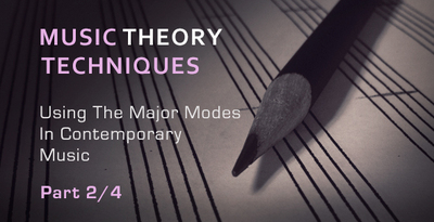 Music theory tips using major modes part2