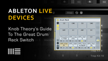 Ableton live great drum rack switch