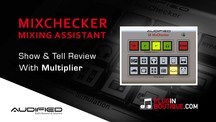 Pluginboutique audified mixchecker multiplier overview