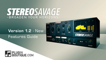 Pluginboutique stereosavage version120 newfeaturesguide