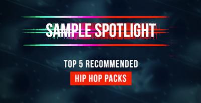 Recommended Best Hip Hop Samples - Loopmasters Sample Spotlight
