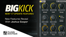 Pluginboutique jc bigkick171 newfeaturesoverview