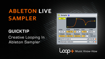 Quicktips rj creativeloopinginsampler