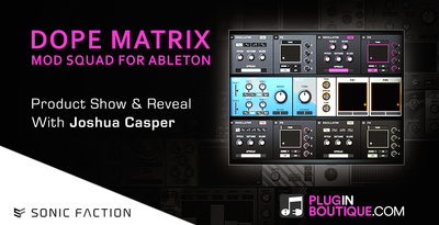 Dope Matrix MOD SQUAD Max Live Devices By Sonic Faction - Show & Reveal