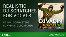 Lm labels loopmasters vadim scratches