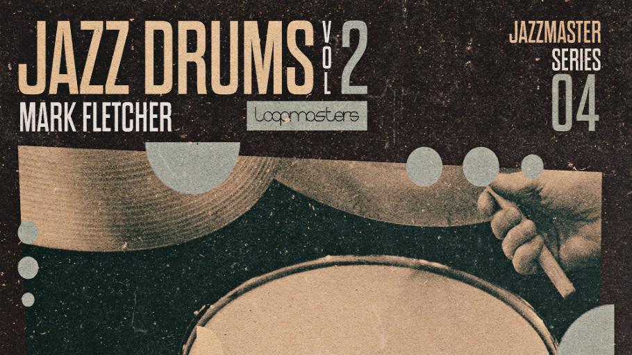 Loopmasters - Jazz Drums Vol2 - Mark Fletcher - Future Music