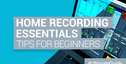 Loopmasters home recording essentials tips